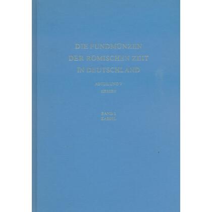Die Fundmünzen der römischen Zeit in Deutschland, Abt. 4 Rheinland-Pfalz, Band 3 Kassel