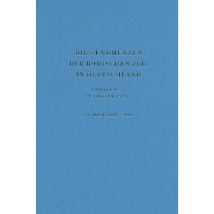 Die Fundmünzen der römischen Zeit in Deutschland, Abt. 4 Rheinland-Pfalz, Band 3,1 Stadt Trier (3001- 3002)