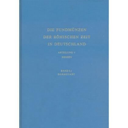 Die Fundmünzen der römischen Zeit in Deutschland, Abt. 5 Hessen, Band 2/1 Darmstadt