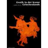 Erotik in der Kunst Griechenlands