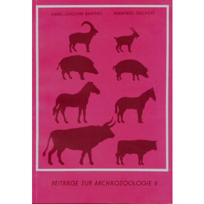 Beiträge zur Archäozoologie II