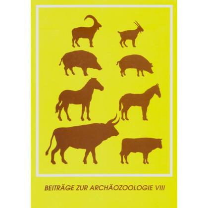 Beiträge zur Archäozoologie VIII