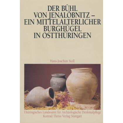 Der Bühl von Jenalöbnitz - ein mittelalterlicher Burghügel in Ostthüringens