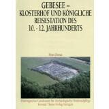 Gebesee Klosterhof und königliche Reisestation des...
