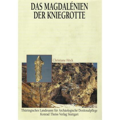 Das Magdalénien der Kniegrotte - Ein Höhlenfundplatz