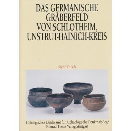 Das germanische Gräberfeld von Schlotheim - Unstrut- Hainich- Kreis