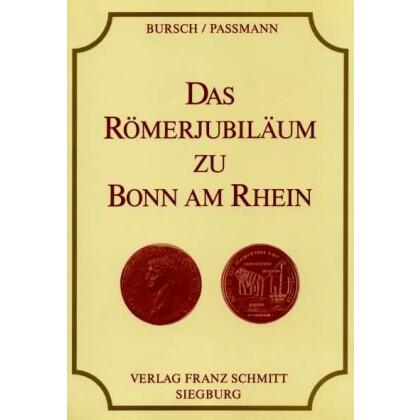 Das Römerjubiläum zu Bonn am Rhein