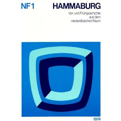 Hammaburg - Vor- und Frühgeschichte aus dem niederelbischen Raum. Neue Folge, Band 1, 1974