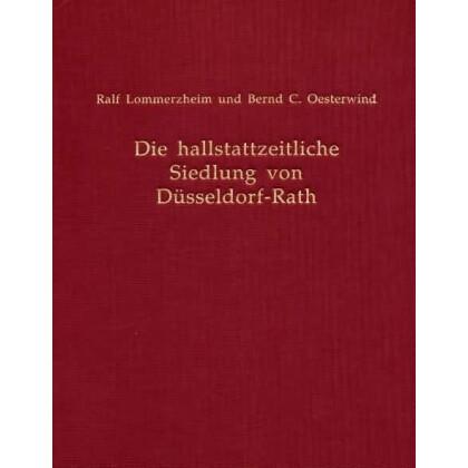 Die Hallstattzeitliche Siedlung von Düsseldorf Rath