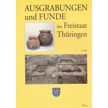 Ausgrabungen und Funde im Freistaat Thüringen, Heft 1