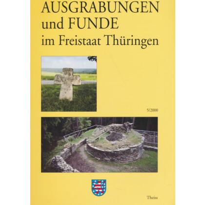 Ausgrabungen und Funde im Freistaat Thüringen, Heft 5