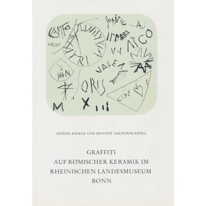 Epigraphische Studien, Band 10 - Graffiti auf römischer Keramik