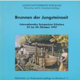Brunnen der Jungsteinzeit - Internationales Symposium 1997
