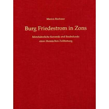 Burg Friedestrom in Zons