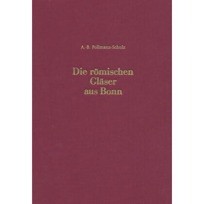 Die römischen Gläser aus Bonn