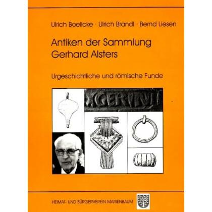 Antiken aus der Sammlung Gerhardt Alsters