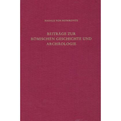 Beiträge zur römischen Geschichte und Archäologie, Band II