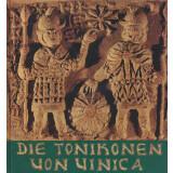 Die Tonikonen von Uinica - Frühchristliche Bilder aus Makedonien