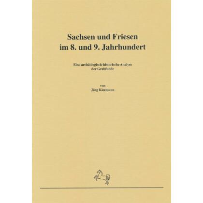 Sachsen und Friesen im 8. und 9. Jahrhundert