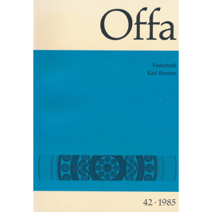 Offa-Zeitschrift Band 42 - Jahrgang 1985 - Festschrift Karl Kersten