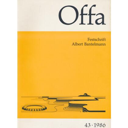 Offa-Zeitschrift Band 43 - Jahrgang 1986 - Festschrift Albert Bantelmann