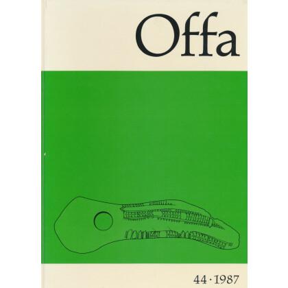Offa - Berichte und Mitteilungen zur Urgeschichte, Frühgeschichte und Mittelalterarchäologie, Band 44 - 1987