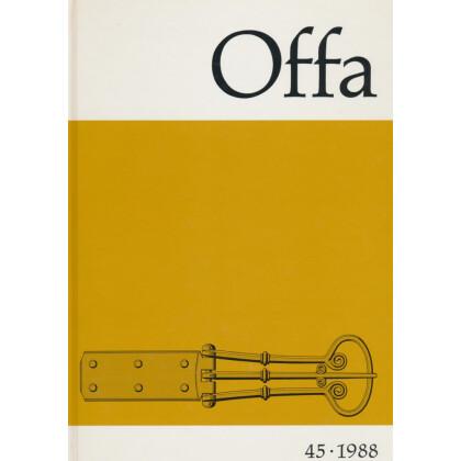 Offa - Berichte und Mitteilungen zur Urgeschichte, Frühgeschichte und Mittelalterarchäologie, Band 45 - 1988