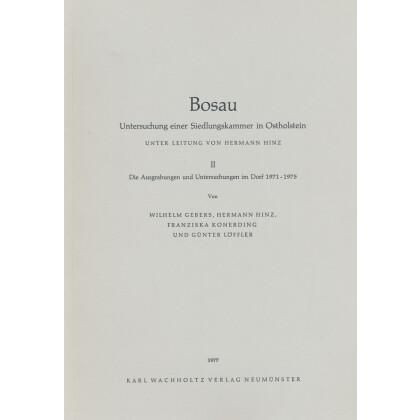 Bosau II - Die Ausgrabungen und Untersuchungen im Dorf 1971-1975