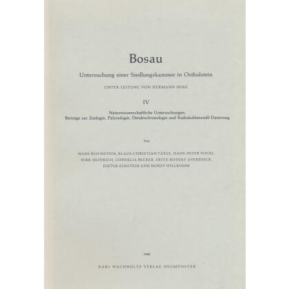 Bosau IV - Untersuchungen einer Siedlungskammer in Ostholstein