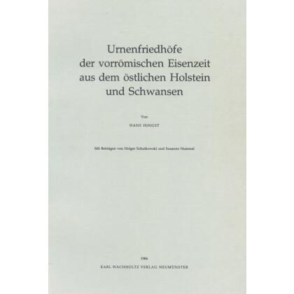 Urnenfriedhöfe der vorrömischen Eisenzeit aus dem östlichen Holstein und Schwansen
