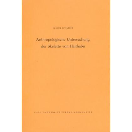 Anthropologische Untersuchung der Skelette von Haithabu