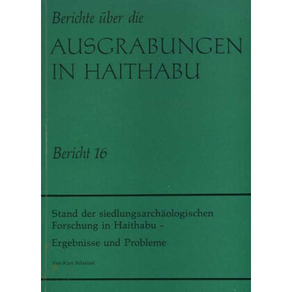 Stand der siedlungsarchäologischen Forschung in Haithabu