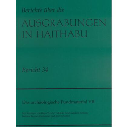 Neue Ausgrabungen in Haithabu. Das archäologische Fundmaterial VII - Amulette und Edelmetalltechnik