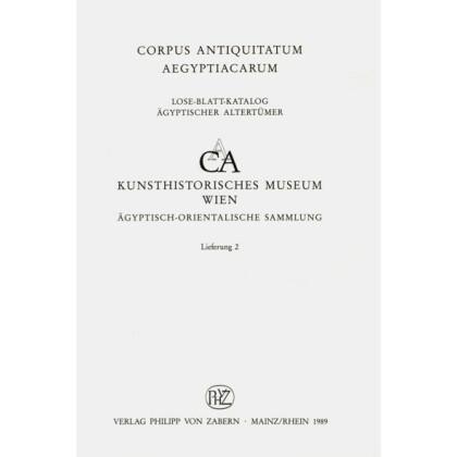 Die Kanopen I. Kunsthistorische Museum Wien, Ägyptisch - Orientalische Sammlung. Corpus Antiquitatum Aegyptiacarum, Lfg. 2