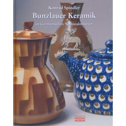 Bunzlauer Keramik im Germanischen Nationalmuseum
