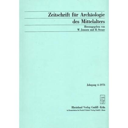 Zeitschrift für Archäologie des Mittelalters, Jahrgang 1976-4
