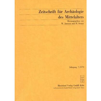 Zeitschrift für Archäologie des Mittelalters, Jahrgang 1979-7