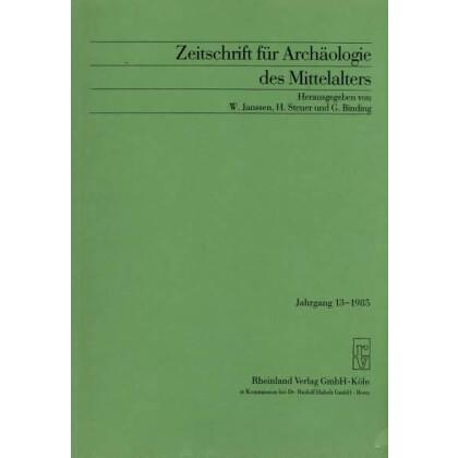 Zeitschrift für Archäologie des Mittelalters, Jahrgang 1985-13