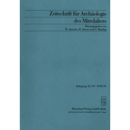 Zeitschrift für Archäologie des Mittelalters, Jahrgang 1990-91-18-19