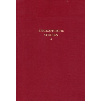 Epigraphische Studien, Band 4 - Sammelband