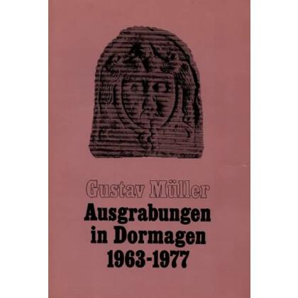 Ausgrabungen in Dormagen 1963 - 1977