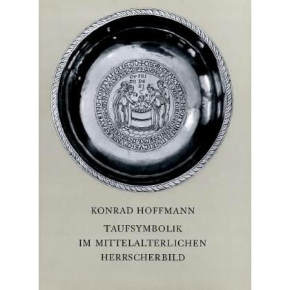 Taufsymbolik im mittelalterlichen Herrscherbild