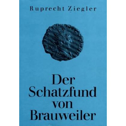 Der Schatzfund von Brauweiler - Münzprägung und zum Geldumlauf im gallischen Sonderreich