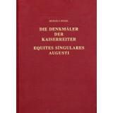 Die Denkmäler der Kaiserreiter - Equites Singulares...