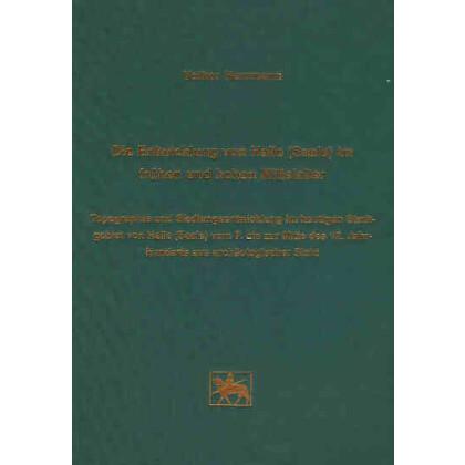 Die Entwicklung von Halle - Saale im frühen und hohem Mittelalter