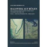 Ralswiek auf Rügen - Die slawisch-wikingischen Siedlungen und deren Hinterland - Teil I - Die Hauptsiedlung