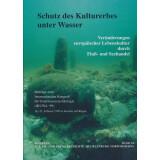 Schutz des Kulturerbes unter Wasser. Veränderungen...