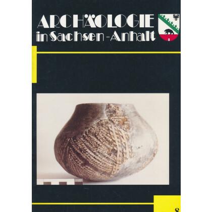 Archäologie in Sachsen Anhalt, Heft 8 - 1998