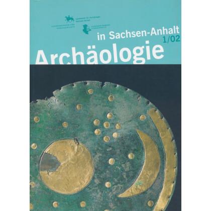 Archäologie in Sachsen Anhalt, Band 1 - 2002
