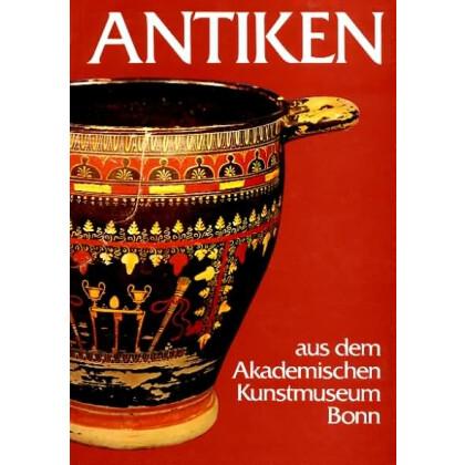 Antiken aus dem Akademischen Kunstmuseum Bonn